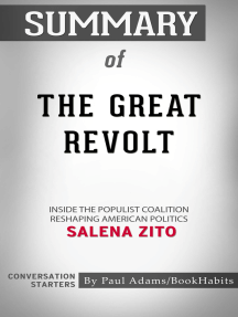 Summary of The Great Revolt: Inside the Populist Coalition Reshaping American Politics by Salena Zito | Conversation Starters