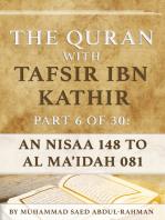 The Quran With Tafsir Ibn Kathir Part 6 of 30:An Nisaa 148 To Al Ma'idah 081