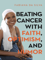 Beating Cancer With Faith, Optimism, and Humor