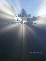 Visions & the Supernatural