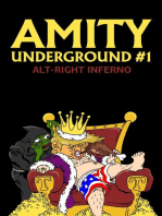 Alt-Right Inferno: Amity Underground, #1