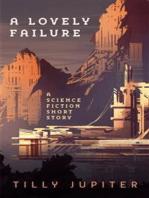 A Lovely Failure