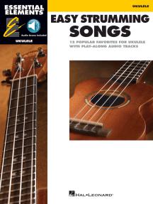 Essential Elements Ukulele - Easy Strumming Songs