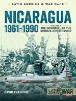 Nicaragua, 1961-1990. Volume 1: The Downfall of the Somosa Dictatorship