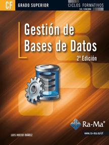 Gestión de bases de datos. 2ª Edición (GRADO SUPERIOR): BASES DE DATOS