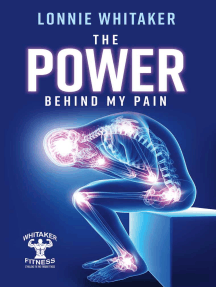 The Power Behind My Pain