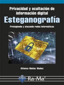 Privacidad y Ocultación de Información Digital Esteganografía: SEGURIDAD INFORMÁTICA