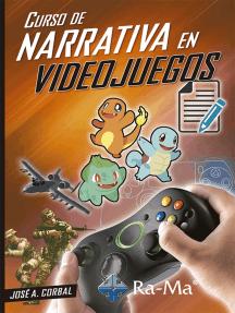 Curso de Narrativa en Videojuegos