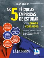 As 5 técnicas empíricas de estudar para provas e concursos