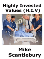 Highly Invested Values, (HIV): Romantic Beginnings, #6