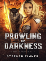 Prowling the Darkness