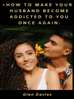 How to Make Your Husband Become Addicted to You Once Again