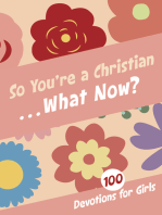 So You're a Christian . . . What Now?