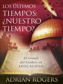 Apocalipsis: el fin de los tiempos: El triunfo del Cordero de Dios