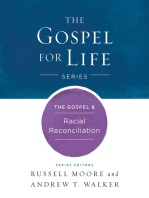 The The Gospel & Racial Reconciliation