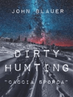 Dirty Hunting