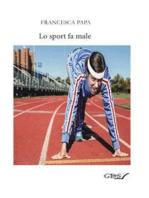 Lo sport fa male