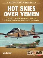 Hot Skies Over Yemen. Volume 1