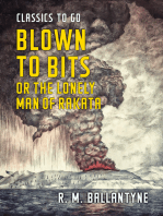 Blown to Bits or the Lonely Man of Rakata