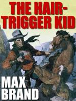 The Hair-Trigger Kid