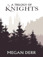 A Trilogy of Knights