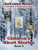 Children's Short Stories, Book 5