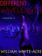 Different Wavelength