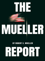 The Mueller Report: The Special Counsel Robert S. Muller's final report on Collusion between Donald Trump and Russia