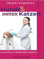 Hunde & Katzen Impfen