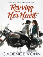 Revving Her Heart