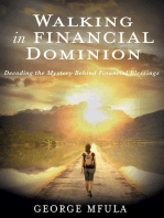 Walking In Financial Dominion
