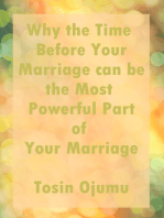 Why the Time Before Your Marriage Can Be the Most Powerful Part of Your Marriage
