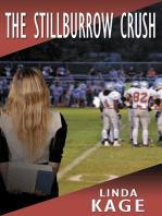 The Stillburrow Crush