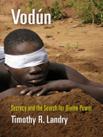 Vodun: Secrecy and the Search for Divine Power