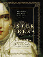 Sister Teresa: The Woman Who Became Saint Teresa of Ávila