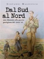 Dal Sud al Nord. Una chiamata alla guerra partigiana del 1943-'45