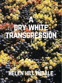 A Dry White Transgression