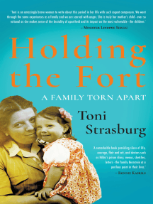 Holding the Fort: A family torn apart