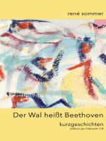 Der Wal heisst Beethoven