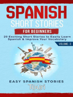 Spanish Short Stories for Beginners: 20 Exciting Short Stories to Easily Learn Spanish & Improve Your Vocabulary: Easy Spanish Stories, #3