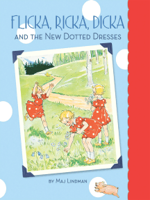 Flicka, Ricka, Dicka and the New Dotted Dresses