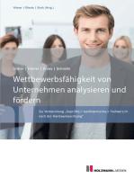Wettbewerbsfähigkeit von Unternehmen analysieren und fördern