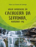 Valor Ambiental da Cachoeira da Serrinha, Mariana-MG