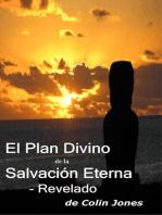 El Plan Divino De La Salvación Eterna – Revelado: Escritos automáticos
