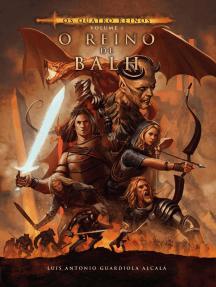 Os Quatro Reinos, volume I. O Reino de Balh
