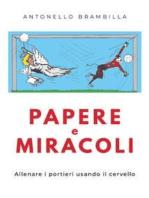 Papere e miracoli