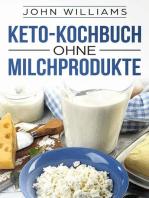 Keto-Kochbuch ohne Milchprodukte