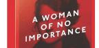 A Woman Of No Importance