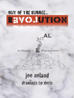Out of the Rubble... Revolution! An Allegory of Monumental Disproportions