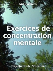 Exercices de concentration mentale